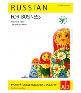 351 KOTANE L. RUSSIAN FOR BUSINESS  A2 + CD + WORKBOOK (WITH KEYS)